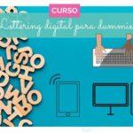 Curso de lettering digital para dummies