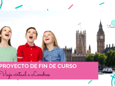 proyecto fin de curso virtual londres