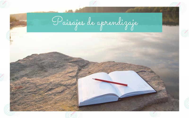 paisajes de aprendizajes
