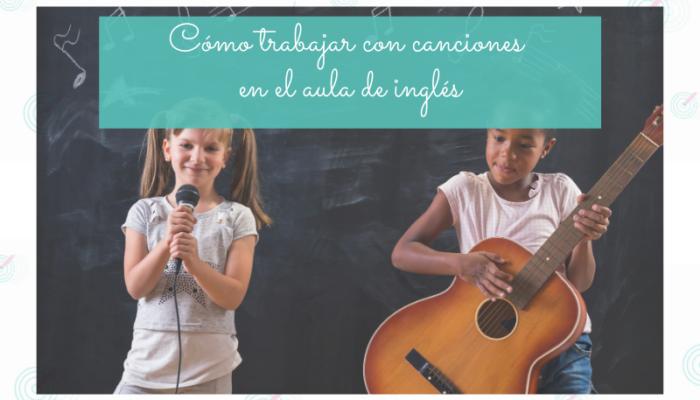 masterclasses Cómo trabajar con canciones en el aula de inglés