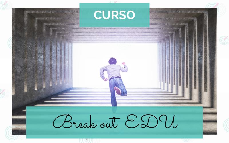 Break out edu curso